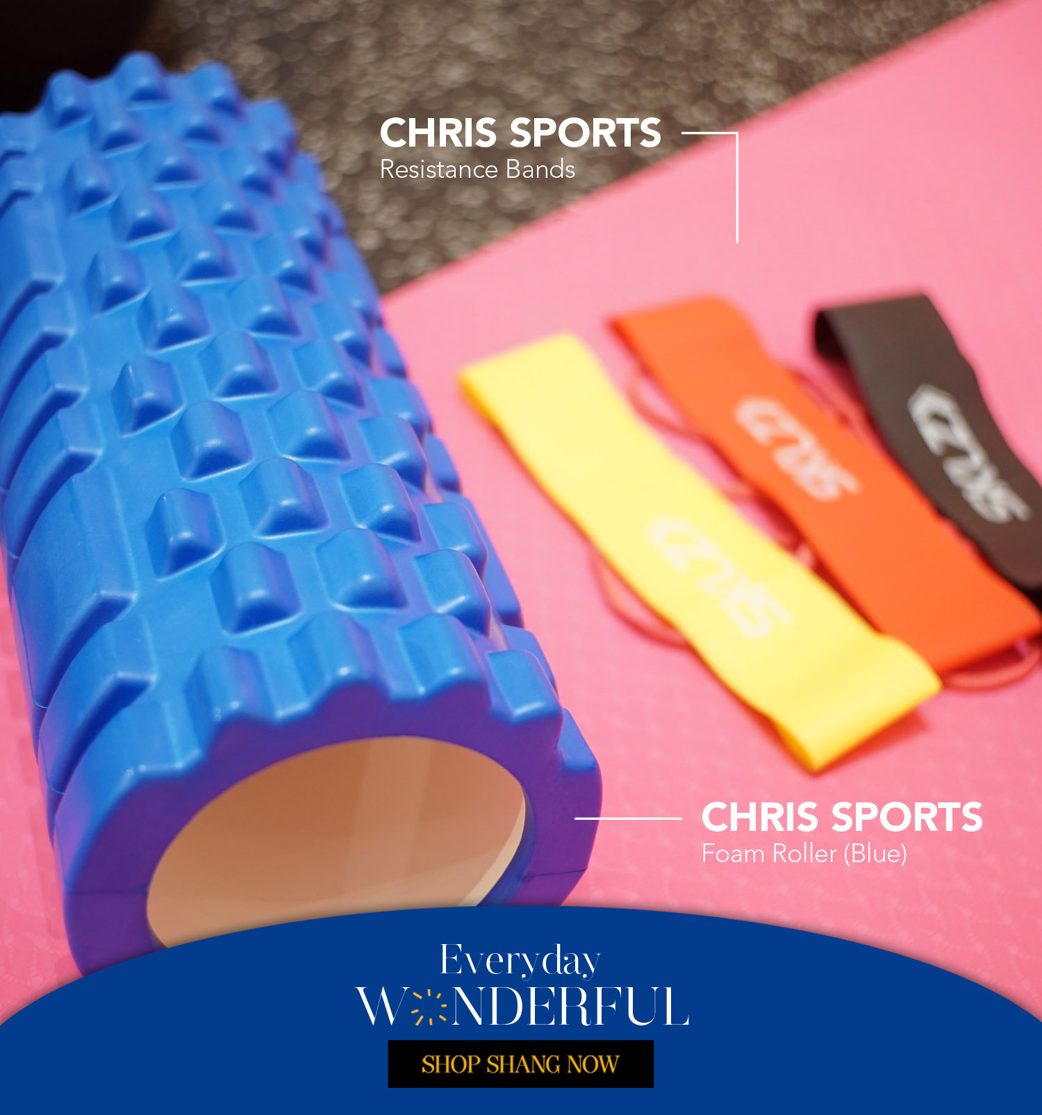 Resistance Bands and Foam Roller from Chris Sports